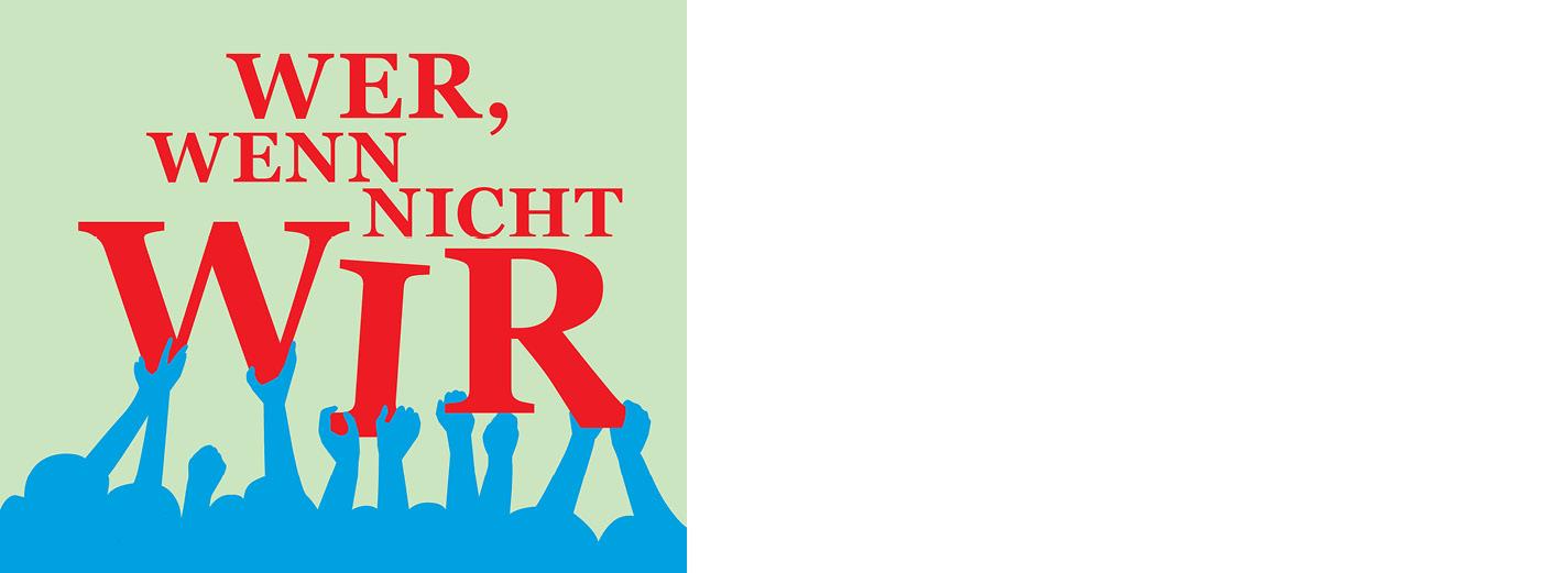 Bild: Plakatmotiv Hände tragen das Wort WIR
